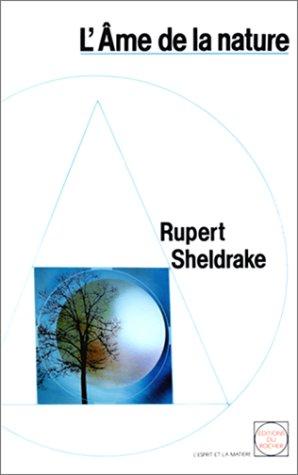 L'Âme de la nature par Rupert Sheldrake, Paul Couturiau