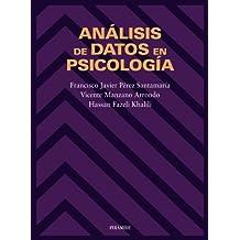 Análisis de datos en psicología (Biblioteca Universitaria)