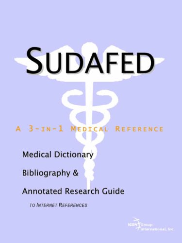 sudafed-a-medical-dictionary-bibliography-and-annotated-research-guide-to-internet-references