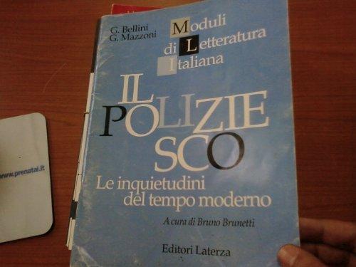Il poliziesco. Le inquietudini del tempo moderno. Per il triennio