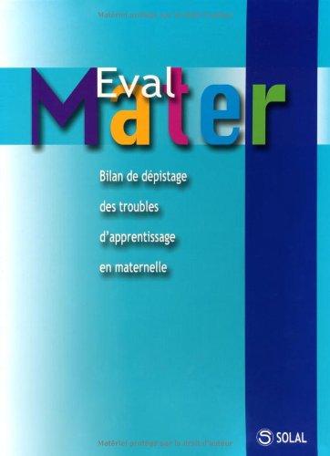 Eval Mater : Bilan de dépistage des troubles d'apprentissage en maternelle