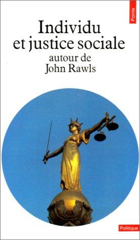 Individu et justice sociale autour de John Rawls