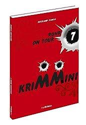 KRIMMINI: RUHR ON TOUR 7