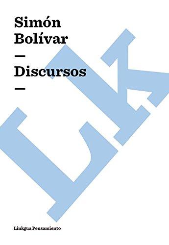 Discursos (Pensamiento) por Simón Bolívar