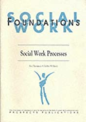 Social Work Processes: Introductory Workbook for DipSW Students (Introductory Workbooks for DipSW Students)