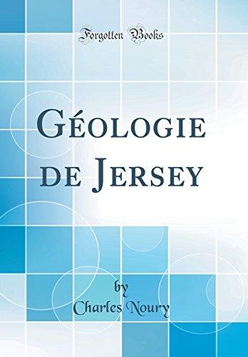Géologie de Jersey (Classic Reprint) par Charles Noury