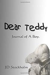 Dear Teddy: A Journal Of A Boy: 1