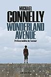 Wonderland Avenue : Préface inédite de l'auteur (Cal-Lévy- R. Pépin)