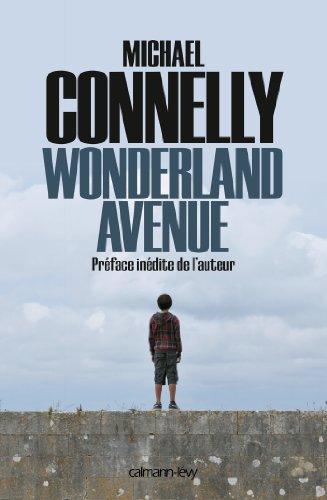Wonderland Avenue : Préface inédite de l'auteur (Harry Bosch t. 8) (French Edition)