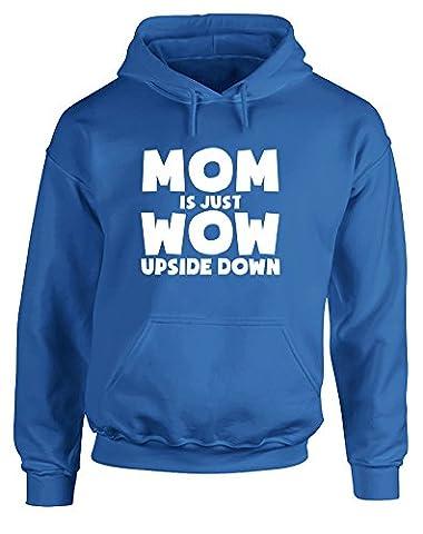 Mom is Just WoW Upside Down, Hoodie Imprimé - Bleu/Blanc 2XL = 127-132cm