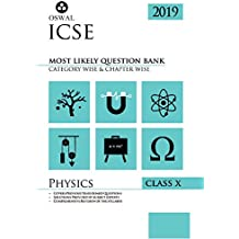 Most Likely Question Bank for Physics: ICSE Class 10 for 2019 Examination