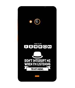 PrintVisa Designer Back Case Cover for Nokia Lumia 730 (don't interupt when listening music)
