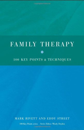 Family Therapy: 100 Key Points and Techniques by Rivett, Mark, Street, Eddy (May 18, 2009) Paperback