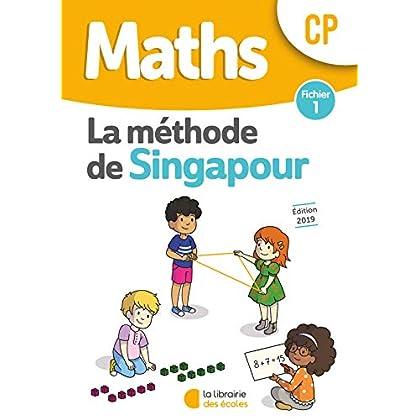 Mathématiques CP Méthode de Singapour, fichier de l'élève 1 Edition 2019