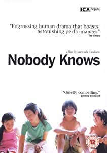 Nobody Knows [2004] [DVD]