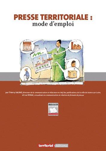 Presse territoriale : mode d'emploi
