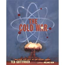 The Cold War (Rise and Fall of the Soviet Union)