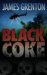 Black Coke by James Grenton (2012-02-16)