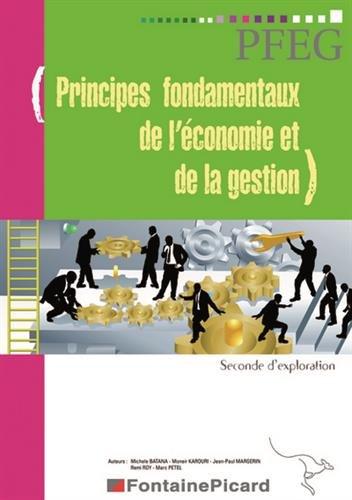 Principes fondamentaux de l'économie et de la gestion : Seconde d'exploration