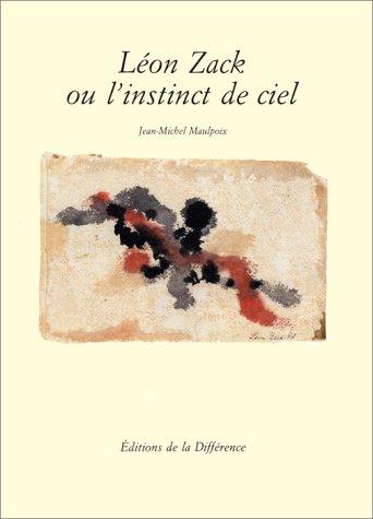 Léon Zack ou l'instinct de ciel par Jean-Michel Maulpoix, France) Galerie Protée