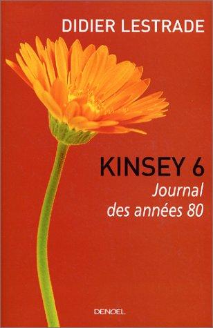 Kinsey 6 : Journal des annes 80