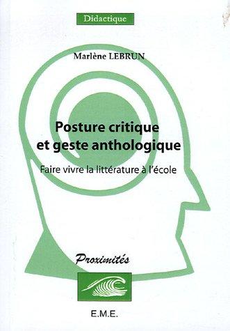 Posture critique et geste anthologique