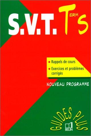 SVT TERMINALE S. Nouveau programme