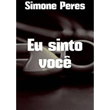 Eu sinto você (Portuguese Edition)