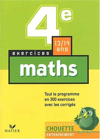Chouette Entraînement : Maths, 4e - 13-14 ans (+ corrigés)