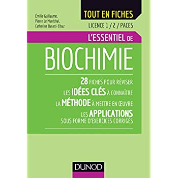 Biochimie - Licence 1 / 2 / PACES - L'essentiel