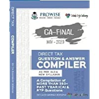 CA Final Direct Tax Compact Q/A Compiler Old and New Syllabus Applicable for May 2020 Exam