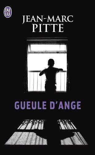 Gueule d'ange par Jean-Marc Pitte