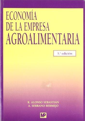 Economía de la empresa agroalimentaria: (Adaptado al Nuevo Plan General de Contabilidad)