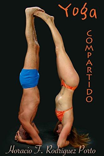 YOGA COMPARTIDO: Yoga en duplas, en pareja.