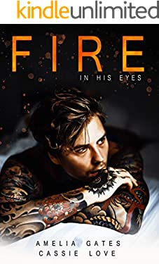 Fire in His Eyes: Liebesroman