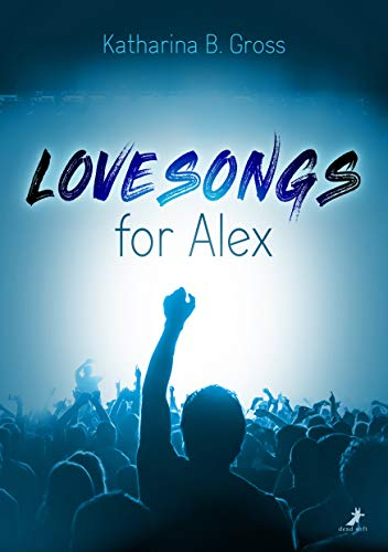 Lovesongs for Alex -