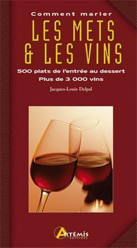 Comment marier les mets et les vins