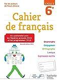 Cahier de français cycle 3 / 6e - Éd. 2019