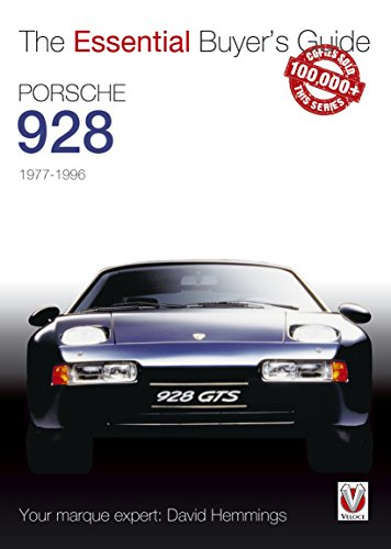 Porsche 928: Essential Buyers Guide (Essential Buyer's Guide series)
