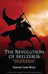 The Revolution of Beelzebub (Timeless Gnostic Wisdom)