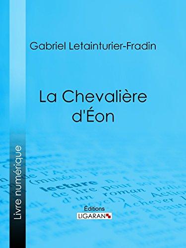La Chevalière d'Éon par Gabriel Letainturier-Fradin