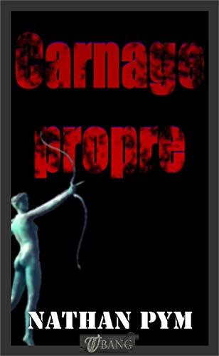 Couverture du livre Carnage propre