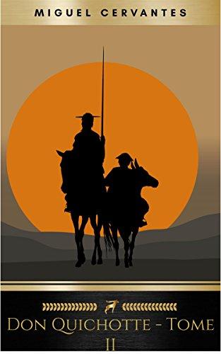 LIngénieux Hidalgo Don Quichotte de la Manche - Tome II (French Edition)