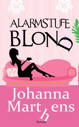 Alarmstufe Blond