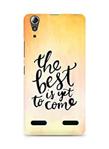 AMEZ the best is yet to come Back Cover For Lenovo A6000