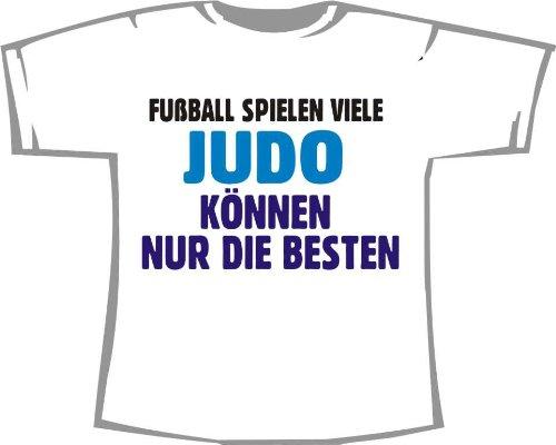 Fußball Spielen viele, Judo können nur die Besten; Kinder T-Shirt weiß, Gr. 9-11 -