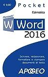 Scarica Libro Word 2016 Scrivere redazionare formattare e stampare documenti di testo (PDF,EPUB,MOBI) Online Italiano Gratis