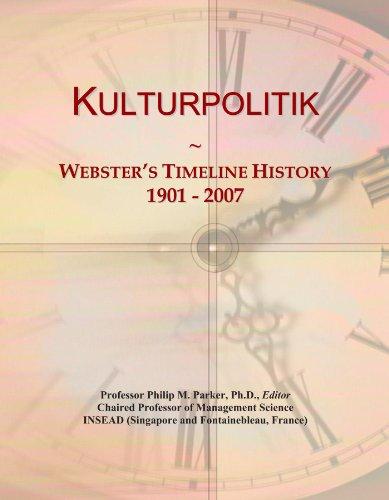 Kulturpolitik: Webster's Timeline History, 1901-2007