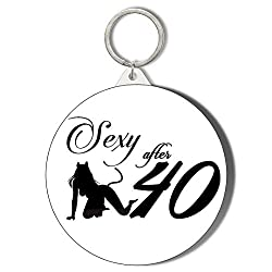 Gift Insanity SEXY at 40 Woman Silhoutte Crouching Sex Kitten Black ON White 45mm Keyring