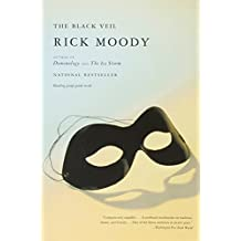 The Black Veil by Rick Moody (2003-05-12)